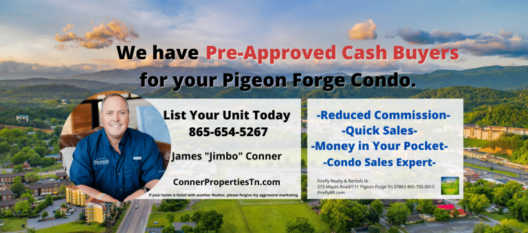 Jimbo Conner Pigeon Forge Condo Sales